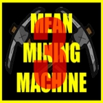Mean Mining Machine III - Play Idle Game