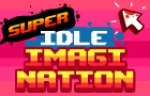 Super Idle Imagination - Play Idle Game